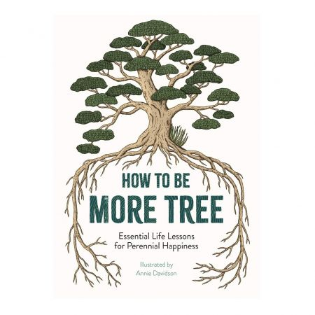 How To Be More Tree Book