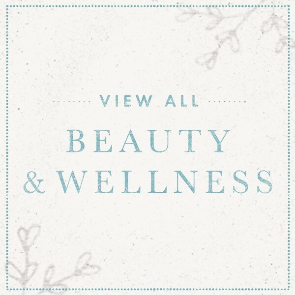 View All Beauty & Wellness