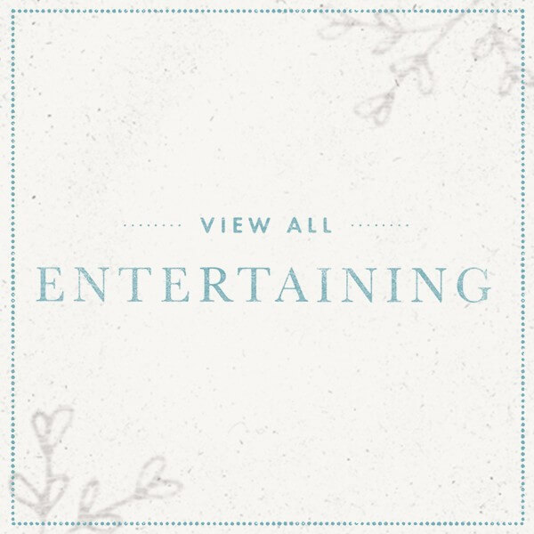 View all Entertaining